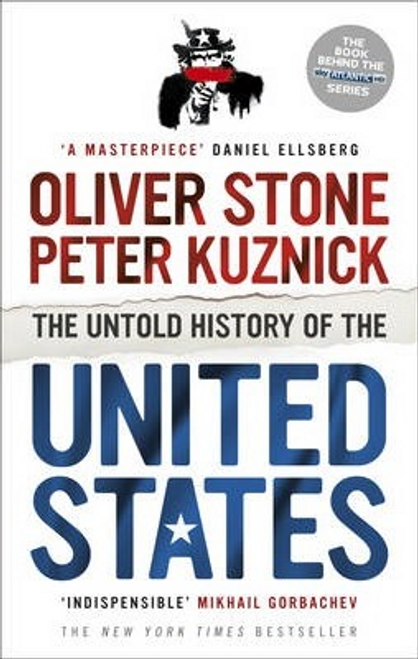 Stone, Oliver / The Untold History of the United States