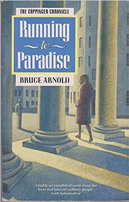 Arnold, Bruce / Running To Paradise