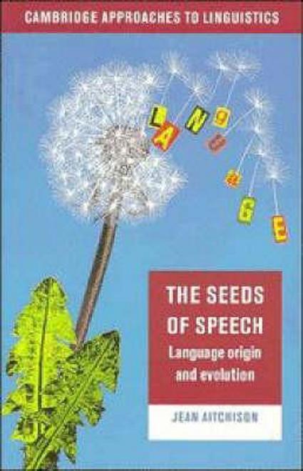 Aitchison, Jean / The Seeds of Speech