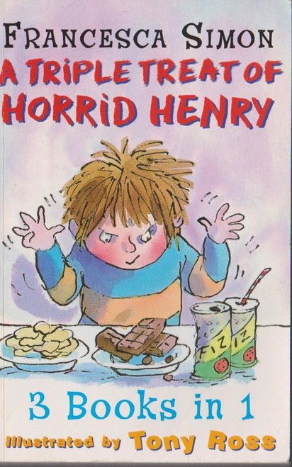 Simon, Francesca / Horrid Henry A Triple Treat of Horrid Henry