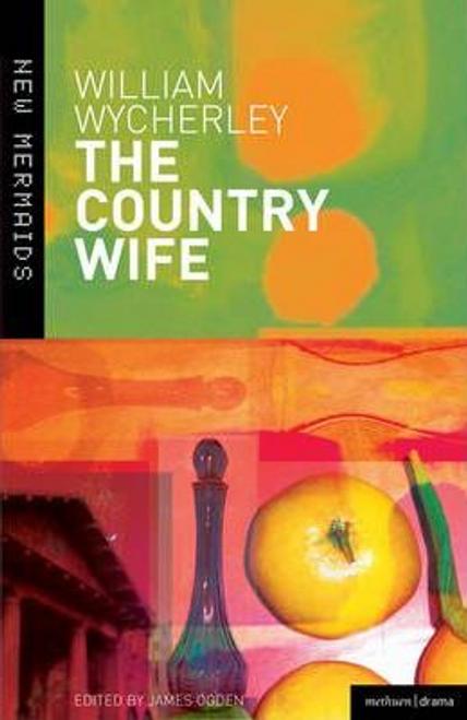 Wycherley, William / The Country Wife