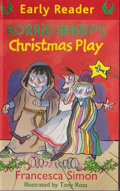 Simon, Francesca / Horrid Henry Christmas Play