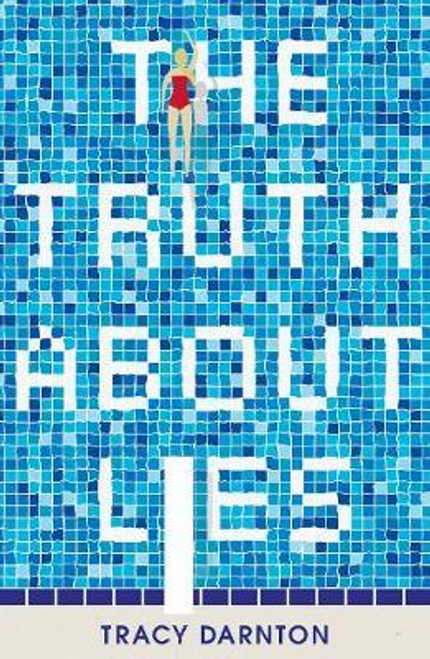 Darnton, Tracy / The Truth About Lies