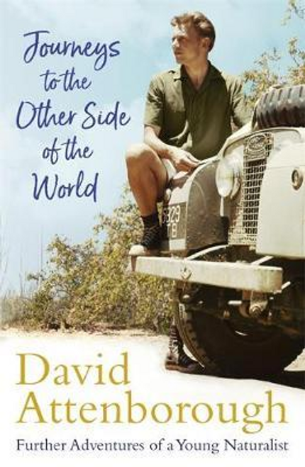 Attenborough, David / Journeys to the Other Side of the World
