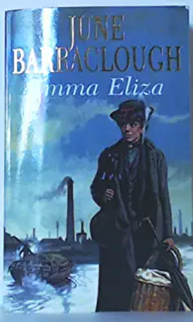 Barraclough, June / Emma Eliza