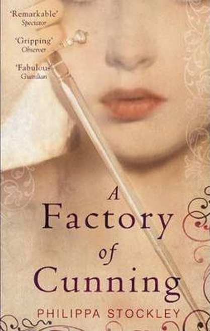 Stockley, Philippa / A Factory Of Cunning