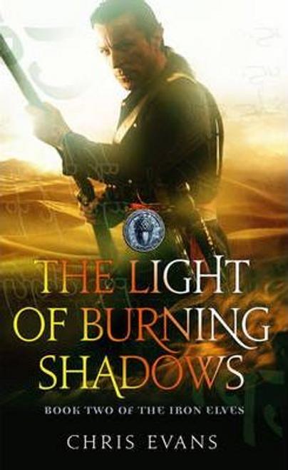Evans, Chris / The Light of Burning Shadows