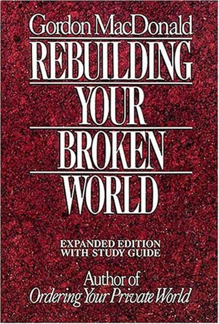 MacDonald, Gordon / Rebuilding Your Broken World