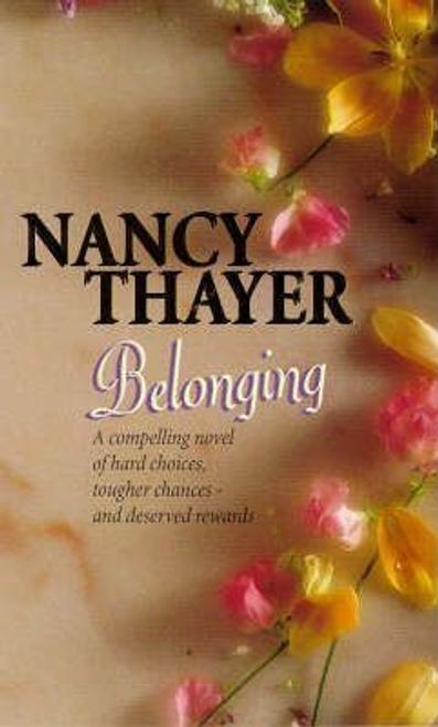 Thayer, Nancy / Belonging