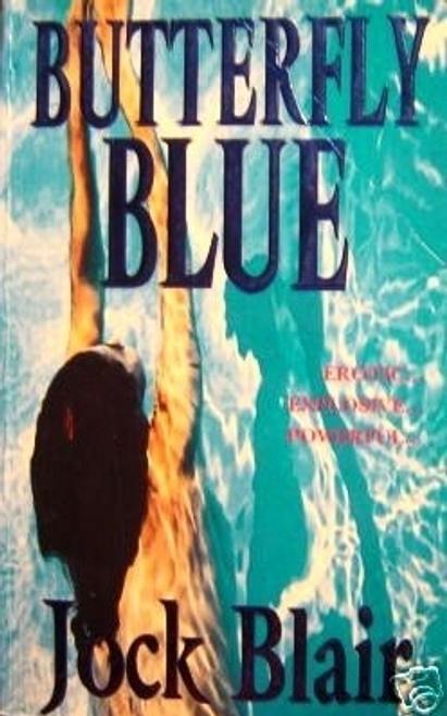 Blair, Jock / Butterfly Blue