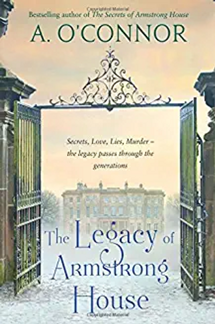 O'Connor, A. / The Legacy of Armstrong House (Large Paperback)