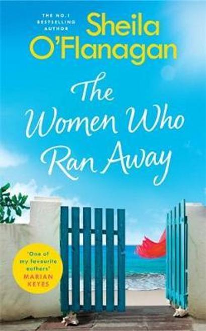 OFlanagan, Sheila / The Women Who Ran Away (Large Paperback)