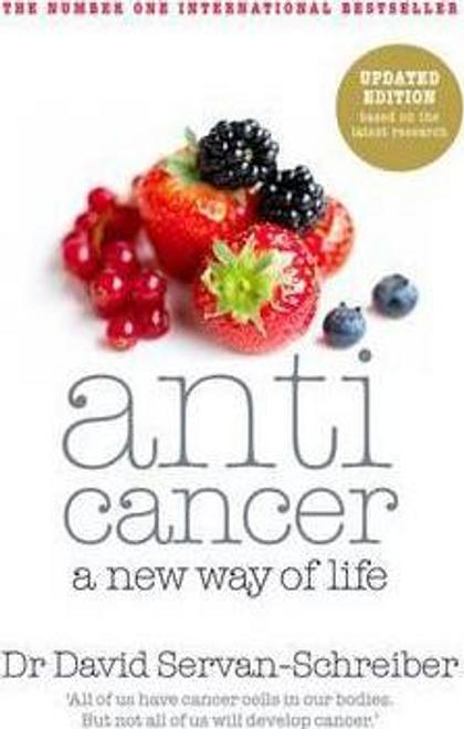 Servan-Schreiber, David / Anticancer : A New Way of Life (Large Paperback)