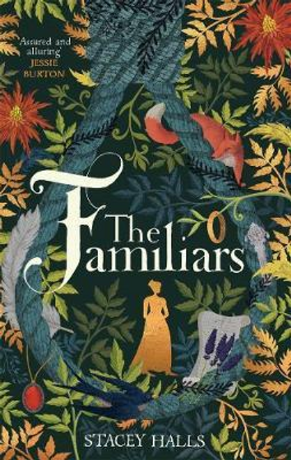 Halls, Stacey / The Familiars (Large Paperback)