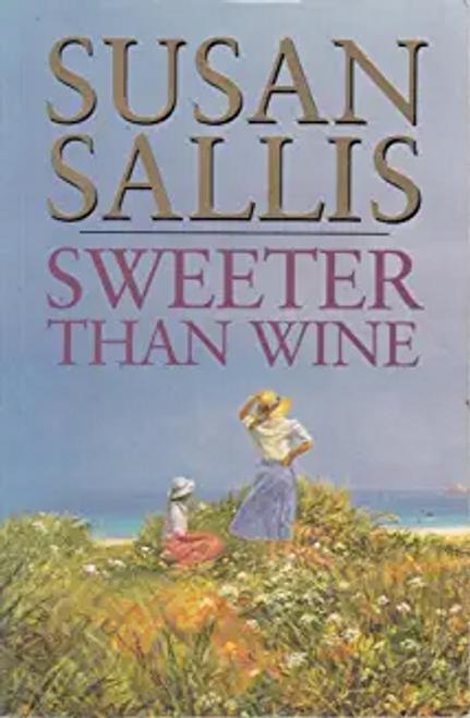 Sallis, Susan / Sweeter Than Wine (Large Paperback)