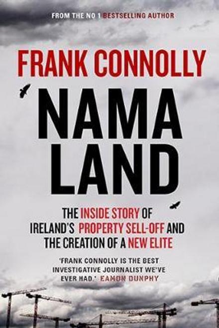 Connolly, Frank / NAMA Land (Large Paperback)