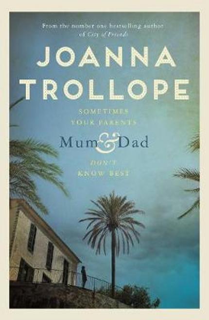 Trollope, Joanna / Mum and Dad (Large Paperback)
