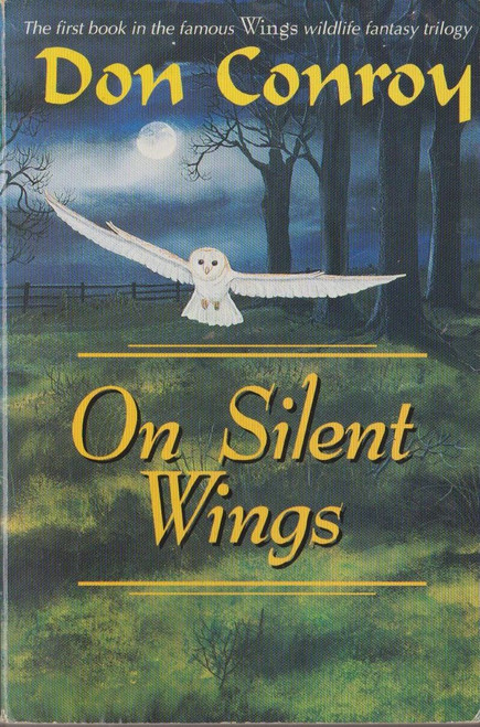 Conroy, Don / On Silent Wings