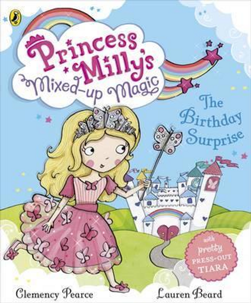 Pearce, Clemency / Princess Milly's Mixed Up Magic (Children's Picture Book)