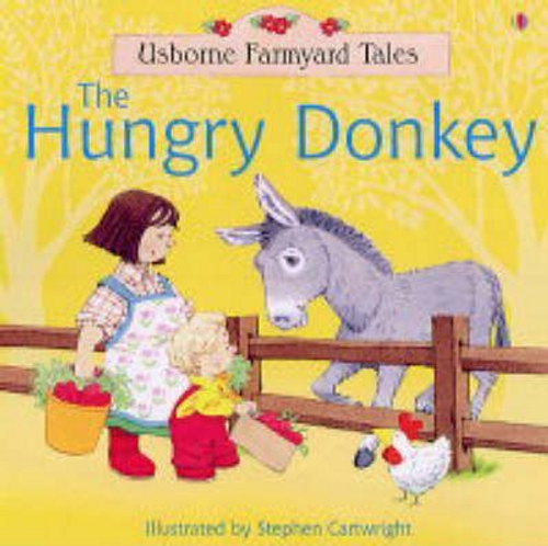 Amery, Heather / The Hungry Donkey (Children's Picture Book)