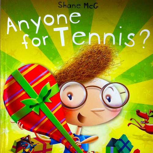 McG, Shane / Anyone for Tennis? (Children's Picture Book)