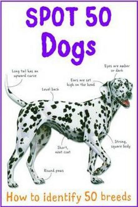 Gallagher, Belinda / Spot 50 Dogs (Children's Picture Book)