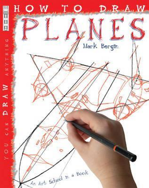 Bergin, Mark / How To Draw Planes (Children's Picture Book)
