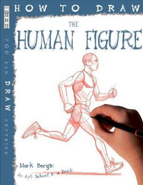 Bergin, Mark / How To Draw The Human Figure (Children's Picture Book)