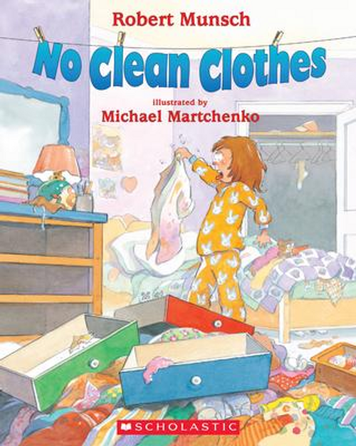 Munsch, Robert / No Clean Clothes (Children's Picture Book)