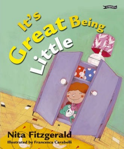 Fitzgerald, Nita / It's Great Being Little (Children's Picture Book)