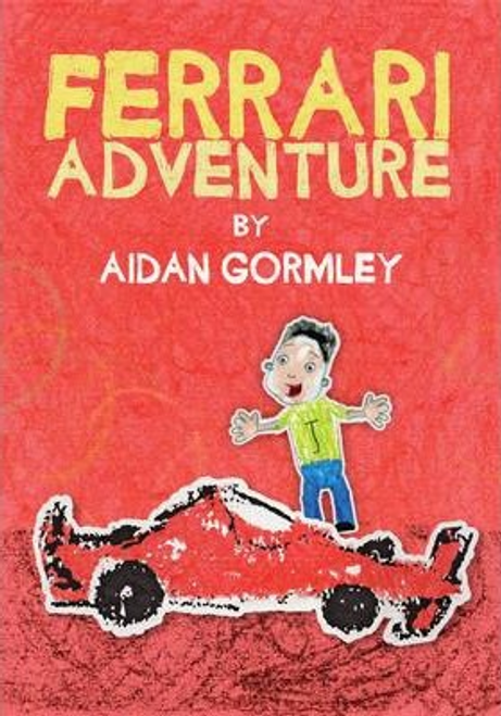 Gormley, Aidan / Ferrari Adventure (Children's Picture Book)