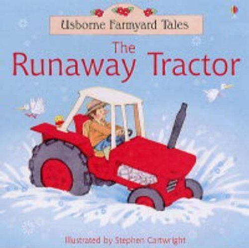 Amery, Heather / The Runaway Tractor (Children's Picture Book)