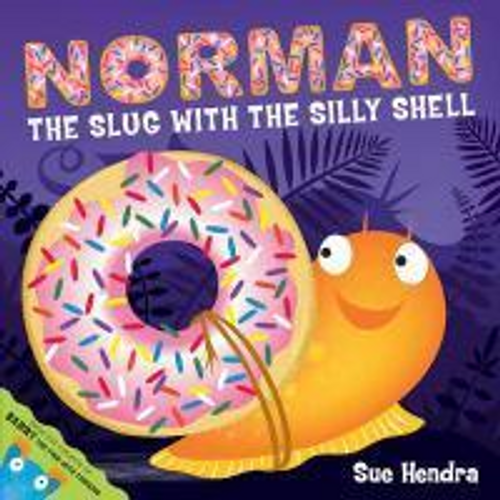 Hendra, Sue / Norman the Slug with a Silly Shell (Children's Picture Book)