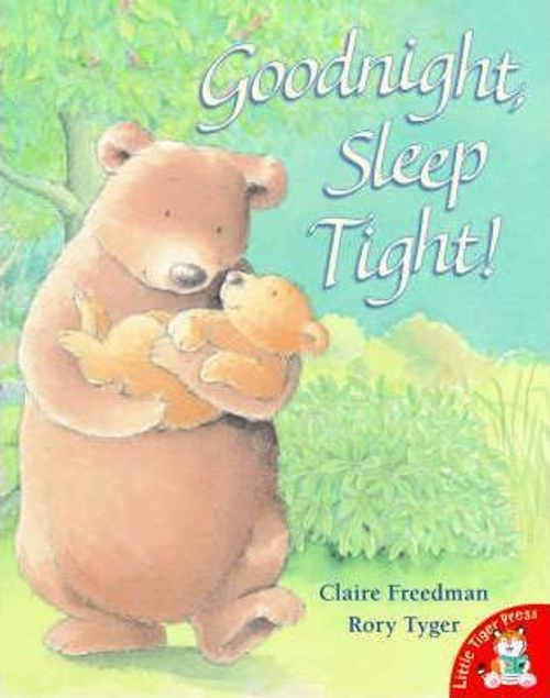 Freedman, Claire / Goodnight, Sleep Tight! (Children's Picture Book)