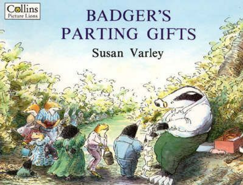 Varley, Susan / Badger's Parting Gifts (Children's Picture Book)