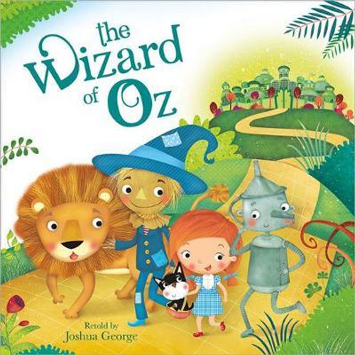 George, Joshua / The Wizard of Oz (Children's Picture Book)
