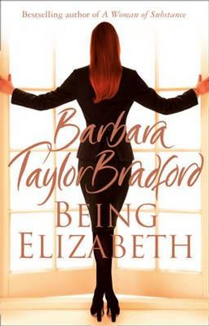Bradford, Barbara Taylor / Being Elizabeth (Large Paperback)