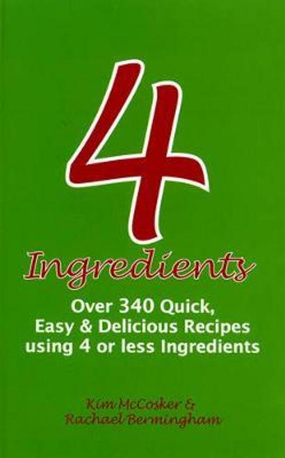McCosker, Kim / 4 Ingredients (Large Paperback)