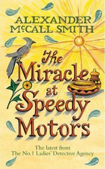 Smith, Alexander McCall / The Miracle At Speedy Motors (Large Paperback)