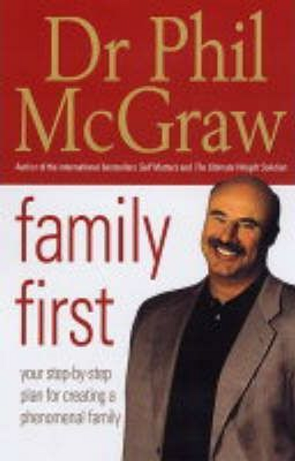McGraw, Phil / Family First (Large Paperback)