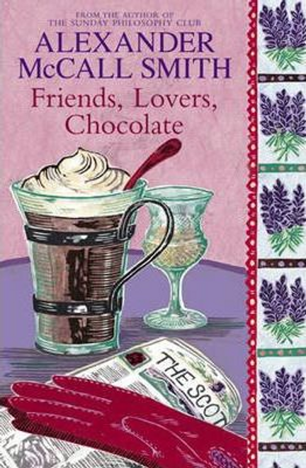 McCall, Alexander Smith / Friends, Lovers, Chocolate (Large Paperback)