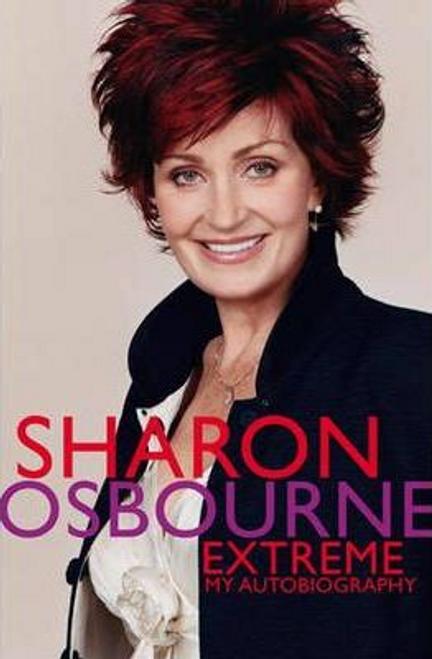 Osbourne, Sharon / Sharon Osbourne Extreme (Large Paperback)