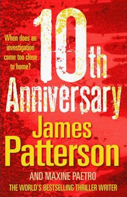 Patterson, James / 10th Anniversary (Large Paperback)