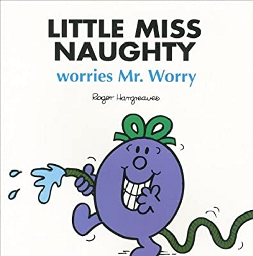 Hargreaves, Roger / Little Miss Naughty Worries Mr. Worry (Children's Picture Book)