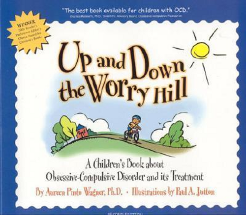 Wagner, Aureen Pinto / Up and Down the Worry Hill (Children's Picture Book)