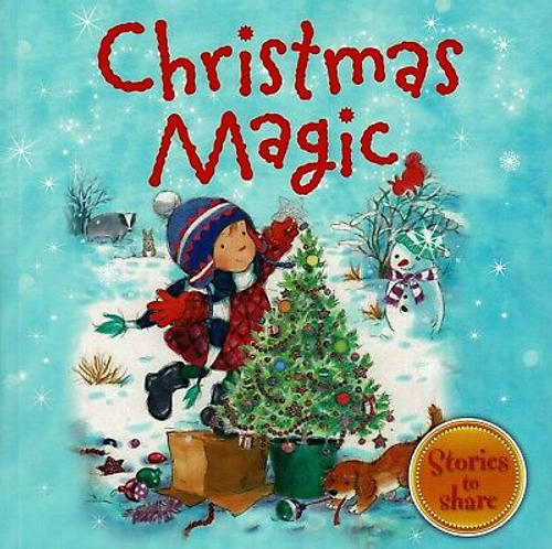 Joyce, Melanie / Christmas Magic (Children's Picture Book)