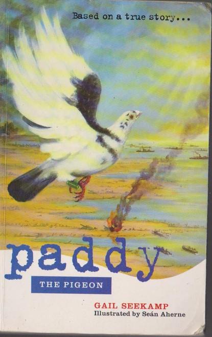 Seekamp, Gail / Paddy The Pigeon