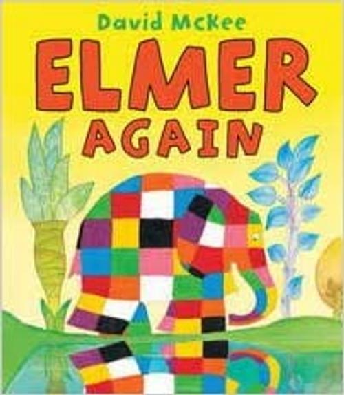 Mckee, David / Elmer Again (Children's Picture Book)
