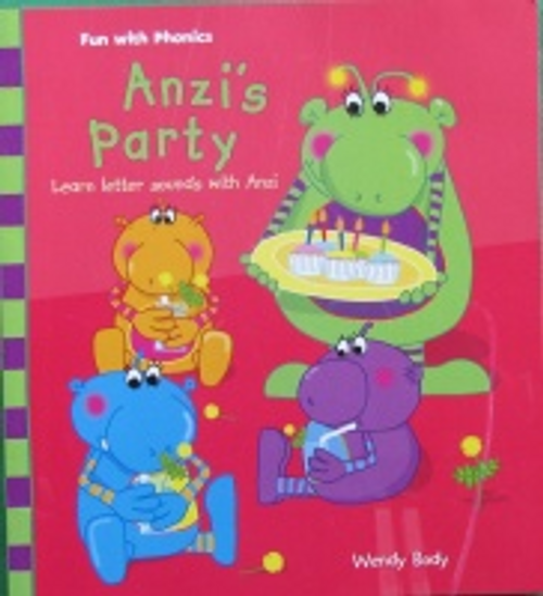 Body, Wendy / Fun with Phonics:Anzi's Party (Children's Picture Book)