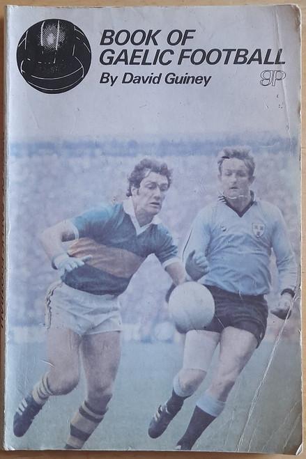 Guiney, David - Book of Gaelic Football - Vintage PB Booklet - GAA -1976